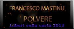 LiberiSullaCarta_FrancescoMastinuPolvere_Thumb_evidenza